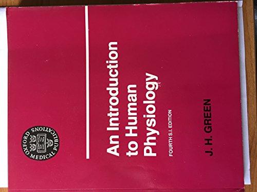 An Introduction to Human Physiology By John Herbert Green