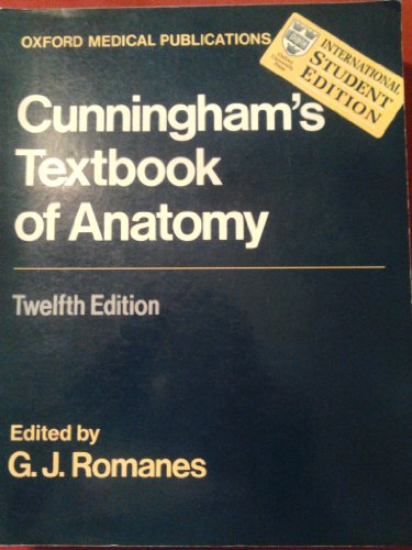 Cunningham's Textbook of Anatomy (International Student Edition)