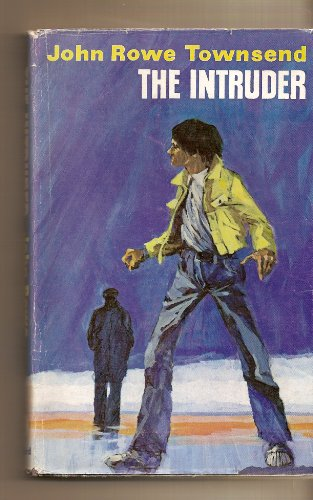 The Intruder By John Rowe Townsend