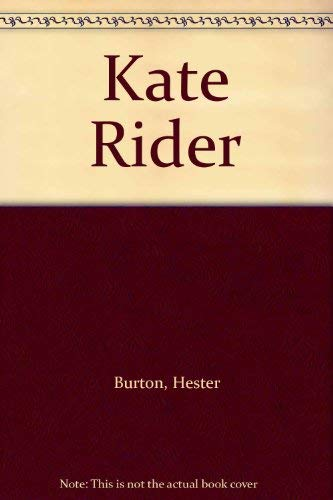 Kate Rider By Hester Burton