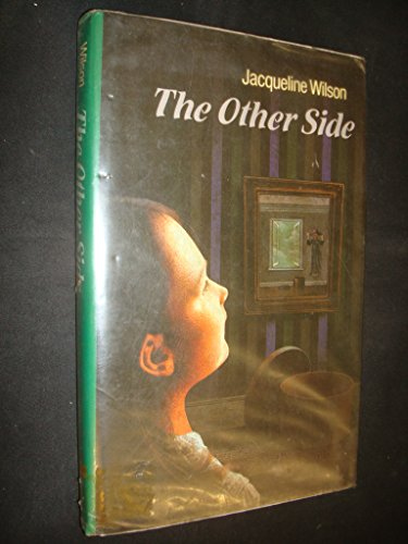 The Other Side By Jacqueline Wilson