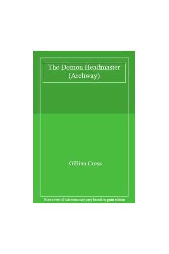 The Demon Headmaster By Gillian Cross