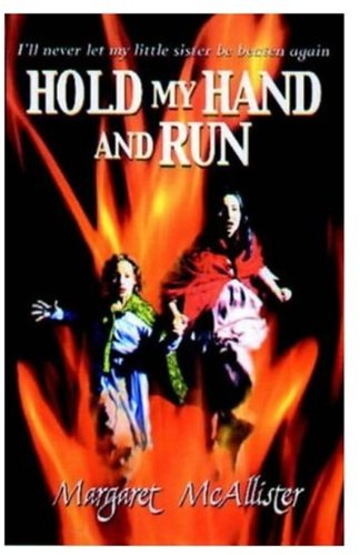 Hold My Hand and Run By Margaret McAllister