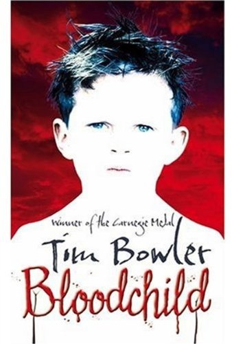 Bloodchild By Tim Bowler