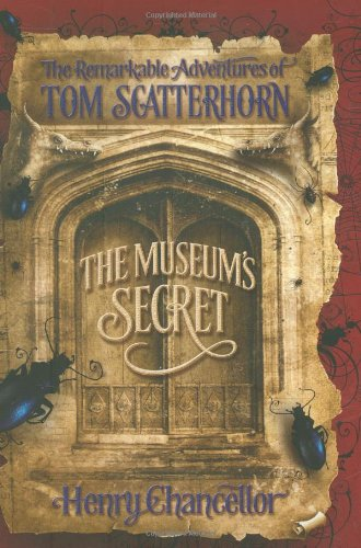 The Museum's Secret By Henry Chancellor