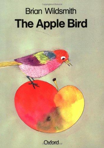 The Apple Bird By Brian Wildsmith