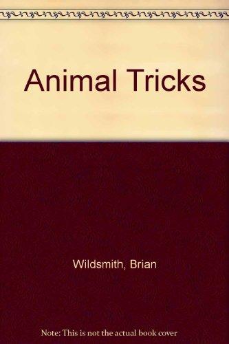 Animal Tricks By Brian Wildsmith