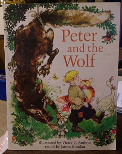 Peter and the Wolf By James Riordan
