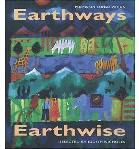 Earthways, Earthwise By Edited by Judith Nicholls