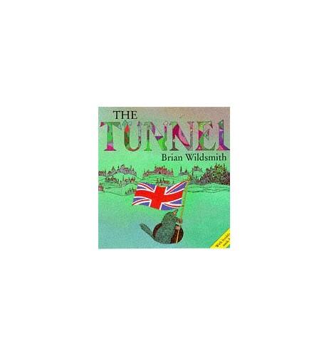 The Tunnel By Brian Wildsmith
