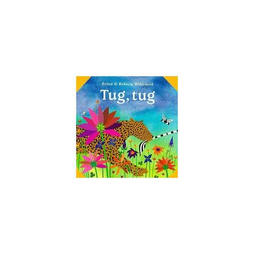 Tug, Tug By Brian Wildsmith
