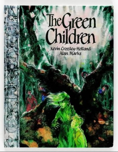The Green Children By Kevin Crossley-Holland