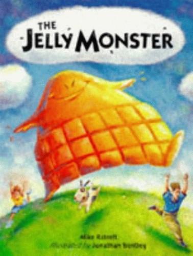 The Jellymonster By Michael Ratnett