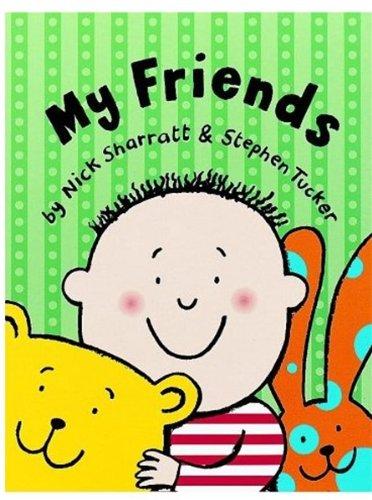My Friends By Stephen Tucker