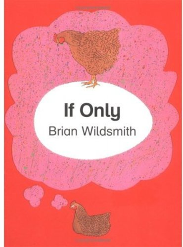 If Only By Brian Wildsmith