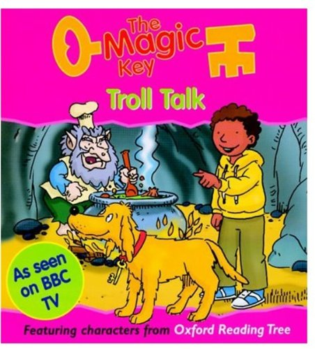Troll Talk (The Magic Key) By Sue Mongredien