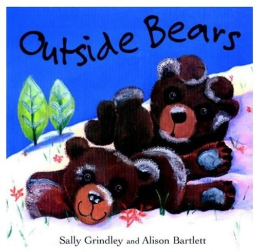 Outside Bears By Sally Grindley