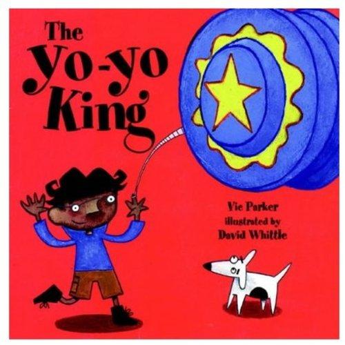 The Yo-yo King By Vicky Parker