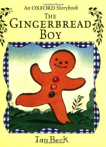 The Gingerbread Boy By Ian Beck