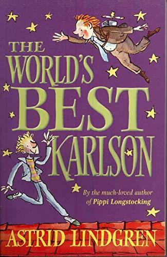 The World's Best Karlson von Astrid Lindgren