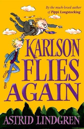 Karlson Flies Again By Astrid Lindgren