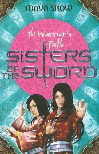 The Warrior's Path By Maya Snow