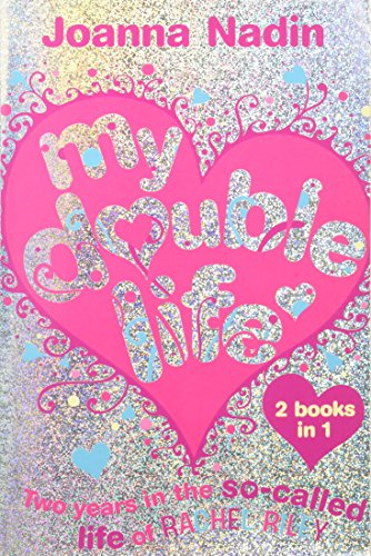My Double Life: Two Years in the So-Called Life of Rachel Riley (Rachel Riley Bind Up) By Joanna Nadin