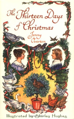 The Thirteen Days of Christmas (2009) By Jenny Overton