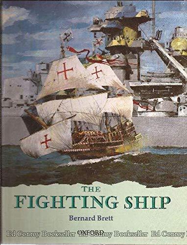 The Fighting Ship By Bernard Brett