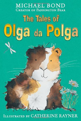 The Tales of Olga Da Polga by Michael Bond