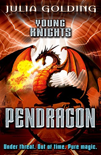 Young Knights 2: Pendragon by Julia Golding