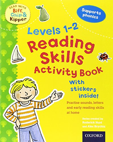 Oxford Reading Tree Read With Biff, Chip, and Kipper: Levels 1-2: Reading Skills Activity Book By Roderick Hunt
