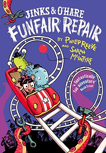 Jinks and O'Hare Funfair Repair By Philip Reeve