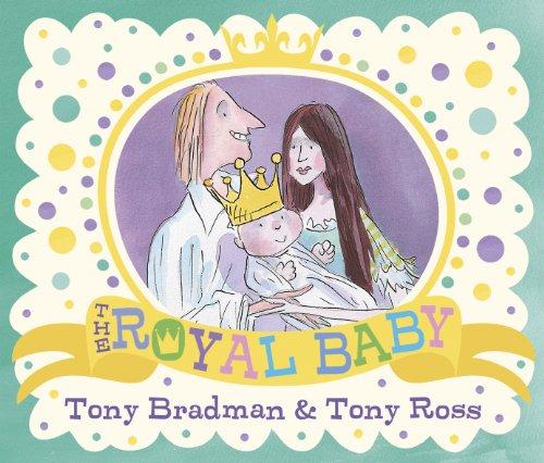 The Royal Baby By Tony Bradman