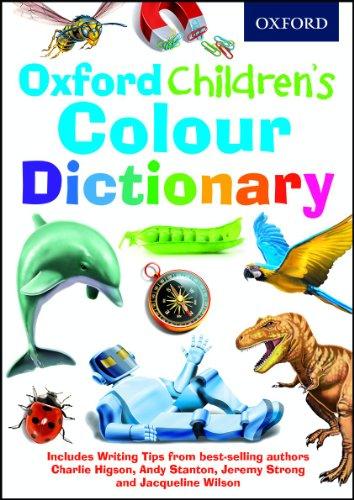 Oxford Children's Colour Dictionary (Children Dictionary) By Oxford Dictionaries