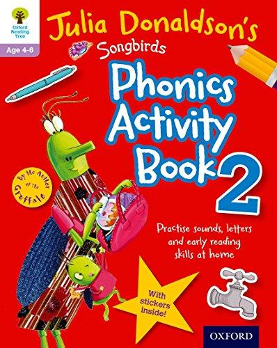 Oxford Reading Tree Songbirds: Julia Donaldson's Songbirds Phonics Activity Book 2 By Julia Donaldson