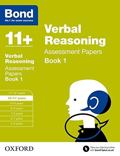 Bond 11+: Verbal Reasoning Assessment Papers: 10-11+ years Book 1 By J. M. Bond