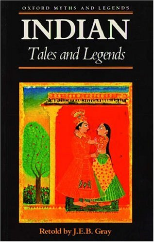 Indian Folk Tales and Legends By J. E. B. Gray