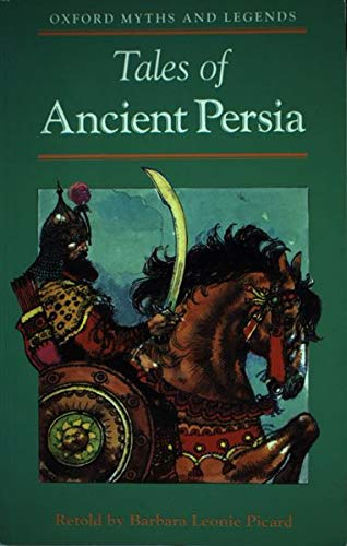 Tales of Ancient Persia By Barbara Leonie Picard