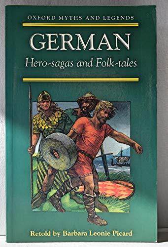 German Hero-sagas and Folk Tales By Barbara Leonie Picard