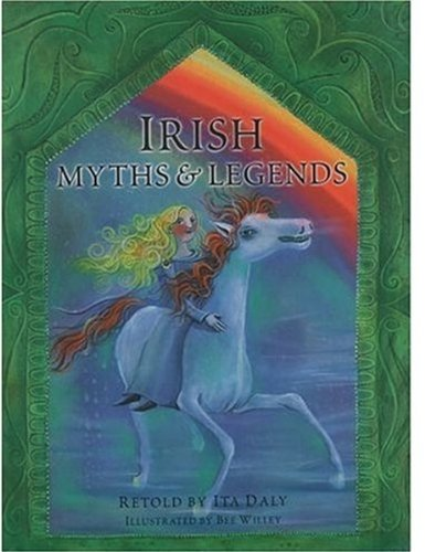 Irish Myths and Legends By Ita Daly