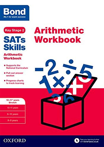 Bond SATs Skills: Arithmetic Workbook von Michellejoy Hughes