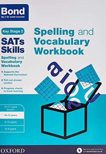 Bond SATs Skills Spelling and Vocabulary Workbook By Michellejoy Hughes