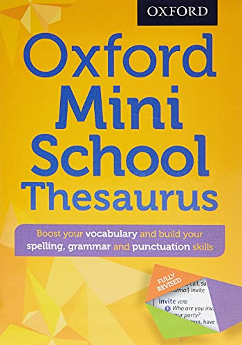 Oxford Mini School Thesaurus (Oxford Dictionary) By Oxford Dictionaries
