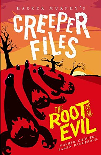 Creeper Files: The Root of all Evil By Hacker Murphy