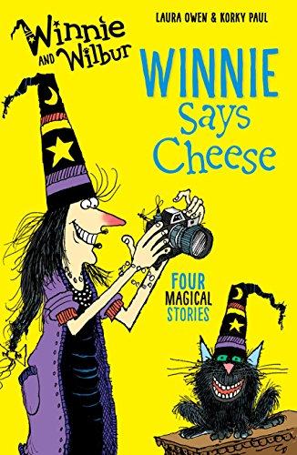 Winnie and Wilbur: Winnie Says Cheese By Laura Owen