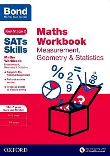 Bond SATs Skills: Maths Workbook: Measurement, Geometry & Statistics 10-11 Years By Andrew Baines