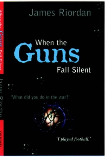 When the Guns Fall Silent By James Riordan