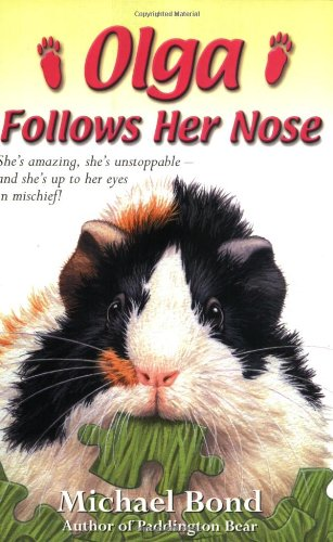 Olga Follows Her Nose By Michael Bond