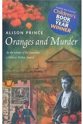 Oranges and Murder By Alison Prince